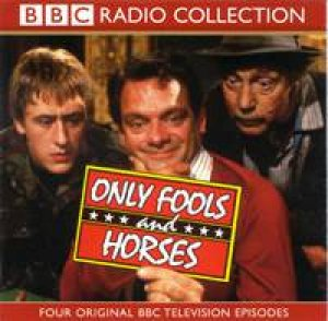 BBC Radio Collection: Only Fools And Horses - CD by John Sullivan