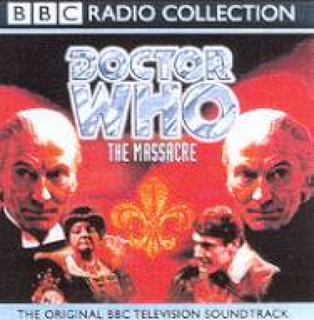Doctor Who: The Massacre - CD by Various