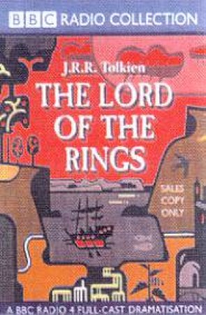 BBC Radio Collection: The Lord Of The Rings - Children's Edition - Cassette by J R R Tolkien