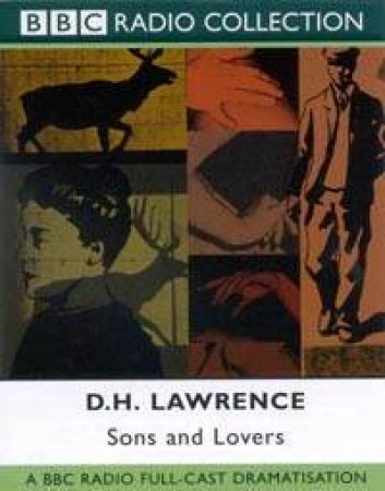 BBC Radio Collection: Sons And Lovers - Cassette by D H Lawrence