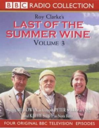 Last Of The Summer Wine Volume 3 - Cassette by Roy Clarke