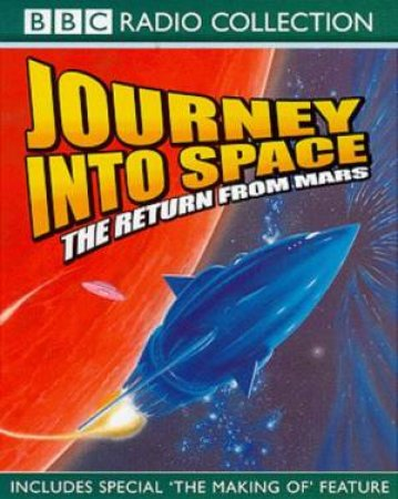 Journey Into Space: The Return From Mars - Cassette by Charles Chilton