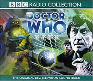 Doctor Who: The Web Of Fear - CD by Various