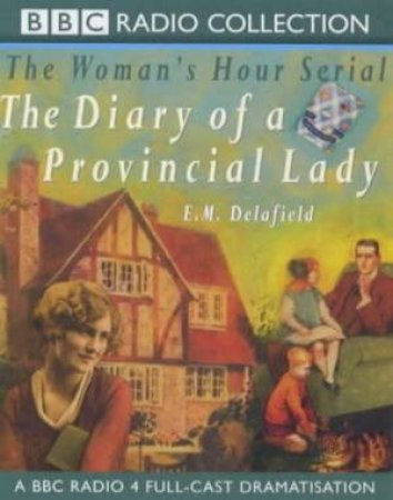 The Diary Of A Provincial Lady - Cassette by E M Delafield
