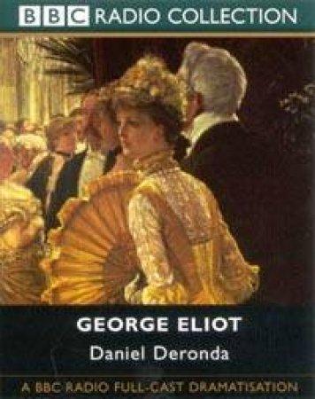 BBC Radio Collection: Daniel Deronda - Cassette by George Eliot