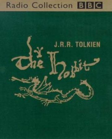 BBC Radio Collection: The Hobbit - Cassette by J R R Tolkien