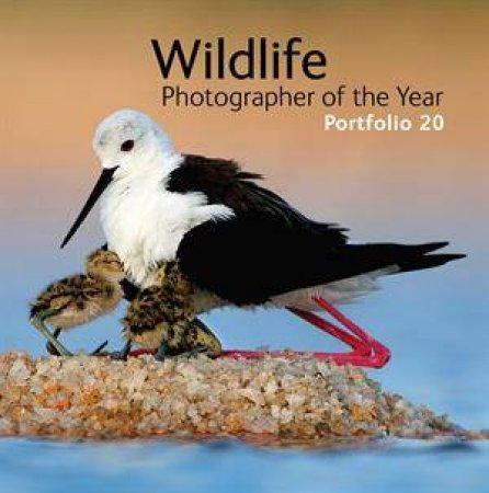 Wildlife Photographer of the Year: Portfolio 20 by Various