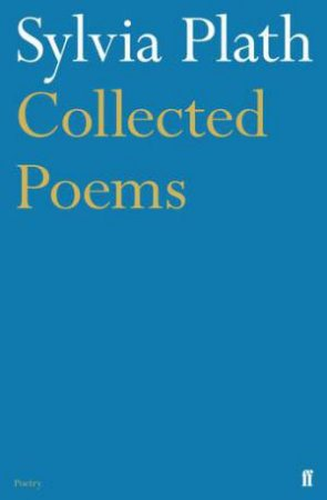 Plath: Collected Poems