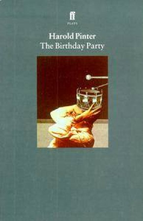 Faber Classics: The Birthday Party - Screenplay