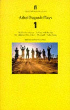 Faber Classics: Athol Fugard: Plays 1