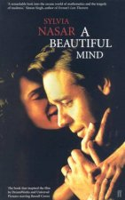 A Beautiful Mind: Genius & Schizophrenia In The Life Of John Nash by Sylvia Nasar