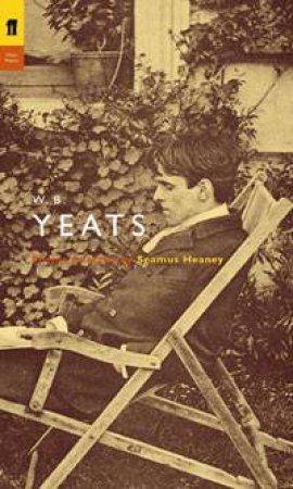 Yeats: Poetry Selected by Seamus Heaney