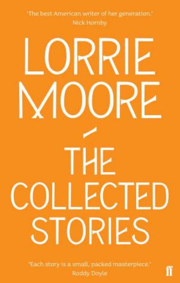 Collected-Stories-of-Lorrie-Moore-by-Lorrie-Moore-Paperback