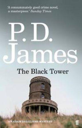 The Black Tower: An Adam Dalgleish Mystery