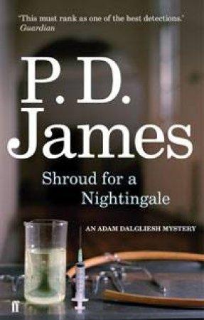 Shroud for a Nightingale: An Adam Dalgliesh Mystery