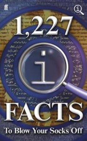 1,227 QI Facts To Blow Your Socks Off by John Lloyd & John Mitchinson