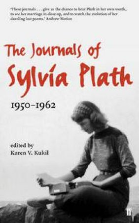 Journals of Sylvia Plath by Sylvia Plath