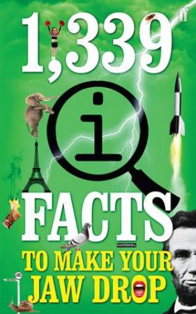 1,339 QI Facts To Make Your Jaw Drop by John Lloyd & John Mitchinson & James Harkin
