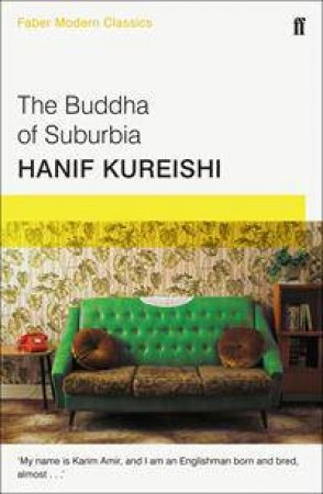Faber Modern Classics: The Buddha of Suburbia