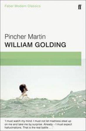Faber Modern Classics: Pincher Martin by William Golding
