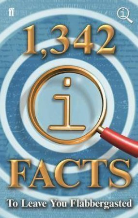 1,342 QI Facts to Leave You Flabbergasted by Various