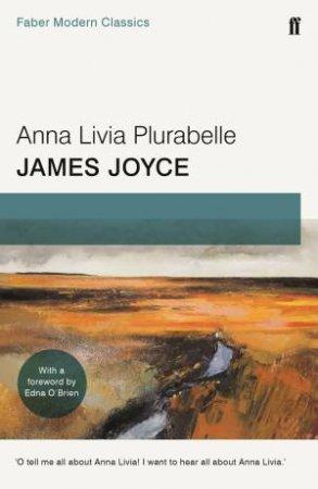 Anna Livia Plurabelle by James Joyce & Edna O'Brien