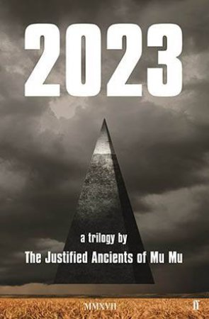 2023 by The Justified Ancients of Mu Mu