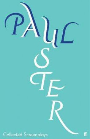 Collected Screenplays by Paul Auster