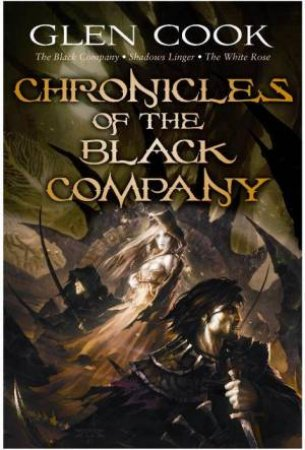 Chronicles of the Black Company: The Black Company, Shadows Linge