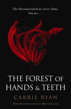 The Forest of Hands and Teeth 01