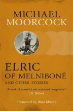 Elric of Melnibon  and Other Stories