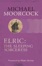 Elric The Sleeping Sorceress