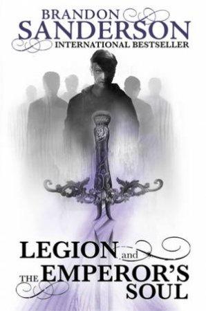 Legion Novellas: Legion and The Emperor's Soul