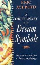 A Dictionary Of Dream Symbols