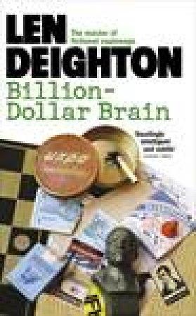 Billion Dollar Brain by Len Deighton