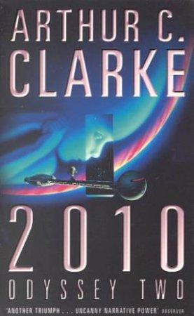2010 Odyssey Two by Arthur C Clarke