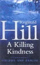 A Killing Kindness