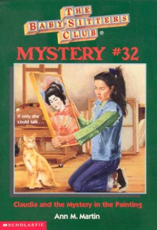 Claudia And The Mystery In The Painting by Ann M Martin