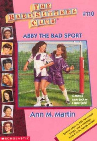 Abby The Bad Sport by Ann M Martin