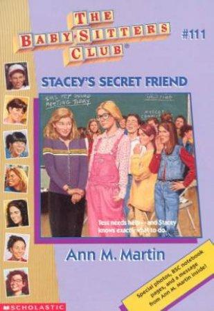 Stacey's Secret Friend by Ann M Martin