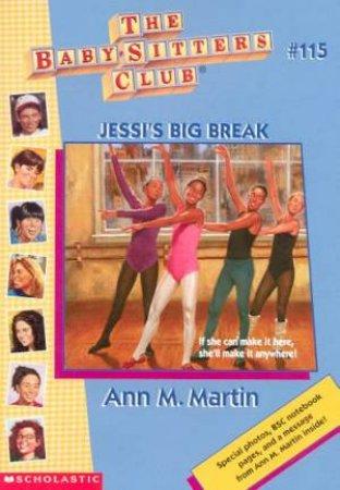 Jessi's Big Break by Ann M Martin