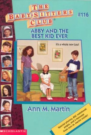 Abby And The Best Kid Ever by Ann M Martin