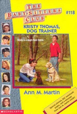 Kristy Thomas, Dog Trainer by Ann M Martin
