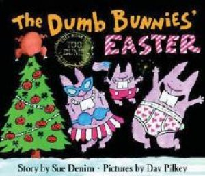 The Dumb Bunnies' Easter by Sue Denim
