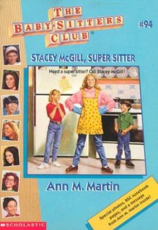 Stacey McGill, Super Sitter by Ann M Martin