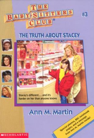 The Truth About Stacey by Ann M Martin
