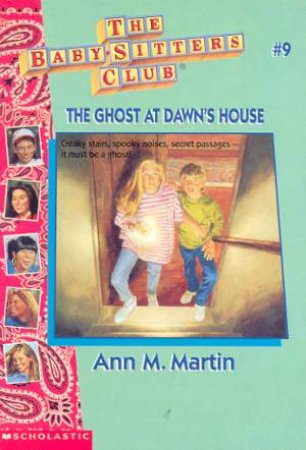 The Ghost At Dawn's House by Ann M Martin