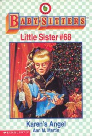Baby-Sitters Little Sister 068 Karen's Angel by Ann M Martin