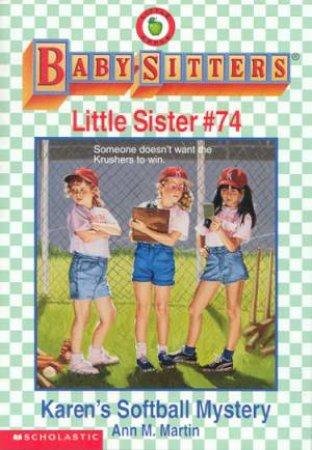 Karen's Softball Mystery by Ann M Martin