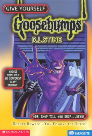 Shop Till You Drop . . . Dead! by R L Stine